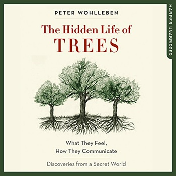 image of The hidden life of trees audiobook