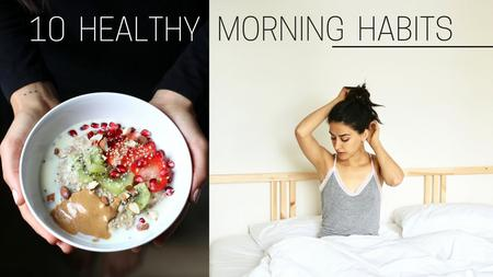 thumbnail image of Healthy Morning Habits