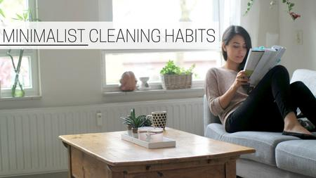 thumbnail image of Minimalist Cleaning Habits