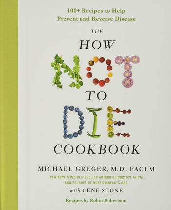 image of How not to die cookbook