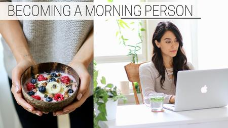 thumbnail image of Becoming a Morning Person